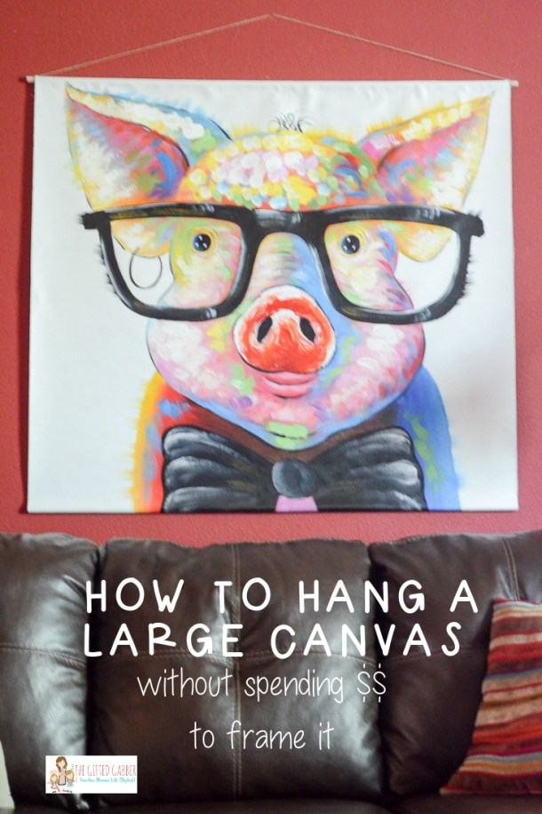 How To Hang Unframed Canvas Scroll Art The Gifted Gabber