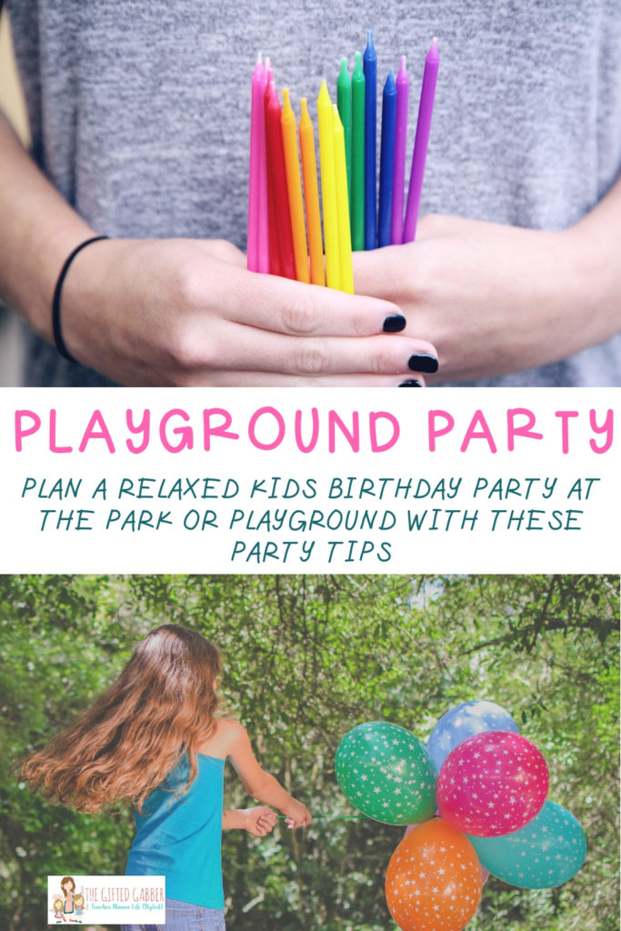 Birthday Party At The Park Playground Birthday Party The Gifted Gabber