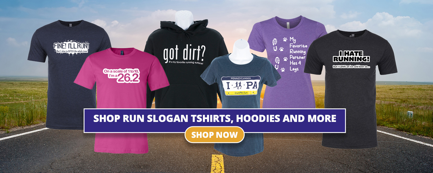 Run Slogan T-Shirts & Clothing perfect for the Runner in you life