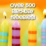 Lists We Love: Over 500 Birthday Freebies for 2014!