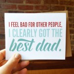 Tell Your Dad How You Really Feel with Father's Day Cards from Davie Paper Co…