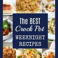The BEST Weeknight Crock Pot Meals