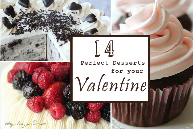 14 Dessert Recipes that are perfect for your VALENTINE!!