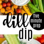 white bowl of dill dip with tomatoes, colored bell peppers, and celery on wooden cutting board, closeup of cucumber dipping in with text overlay