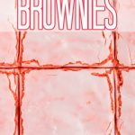 close up overhead of strawberry brownies with text overlay
