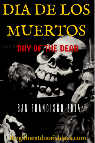 Dia de Los Muertos Skull San Francisco 2014 | The Girl Next Door is Black