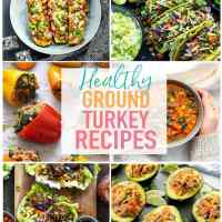 20 Delicious & Healthy Ground Turkey Recipes