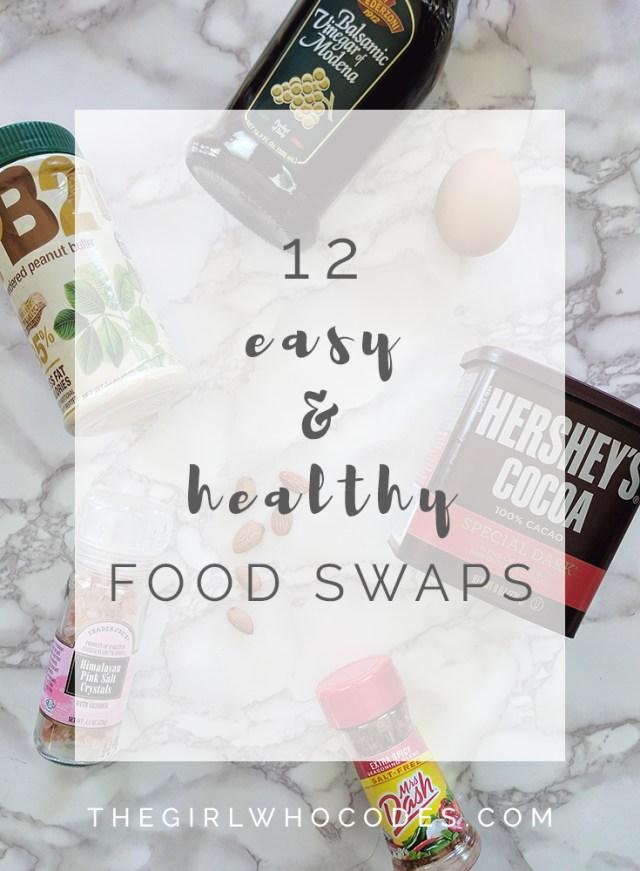 12 Easy Healthy Food Swaps