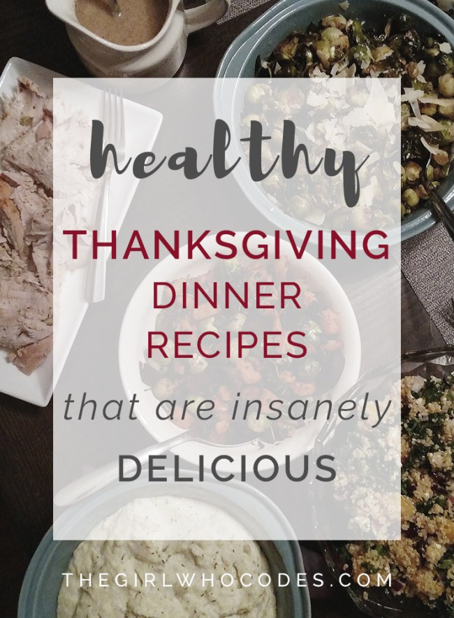 Healthy Thanksgiving Dinner Recipes that are Insanely Delicious