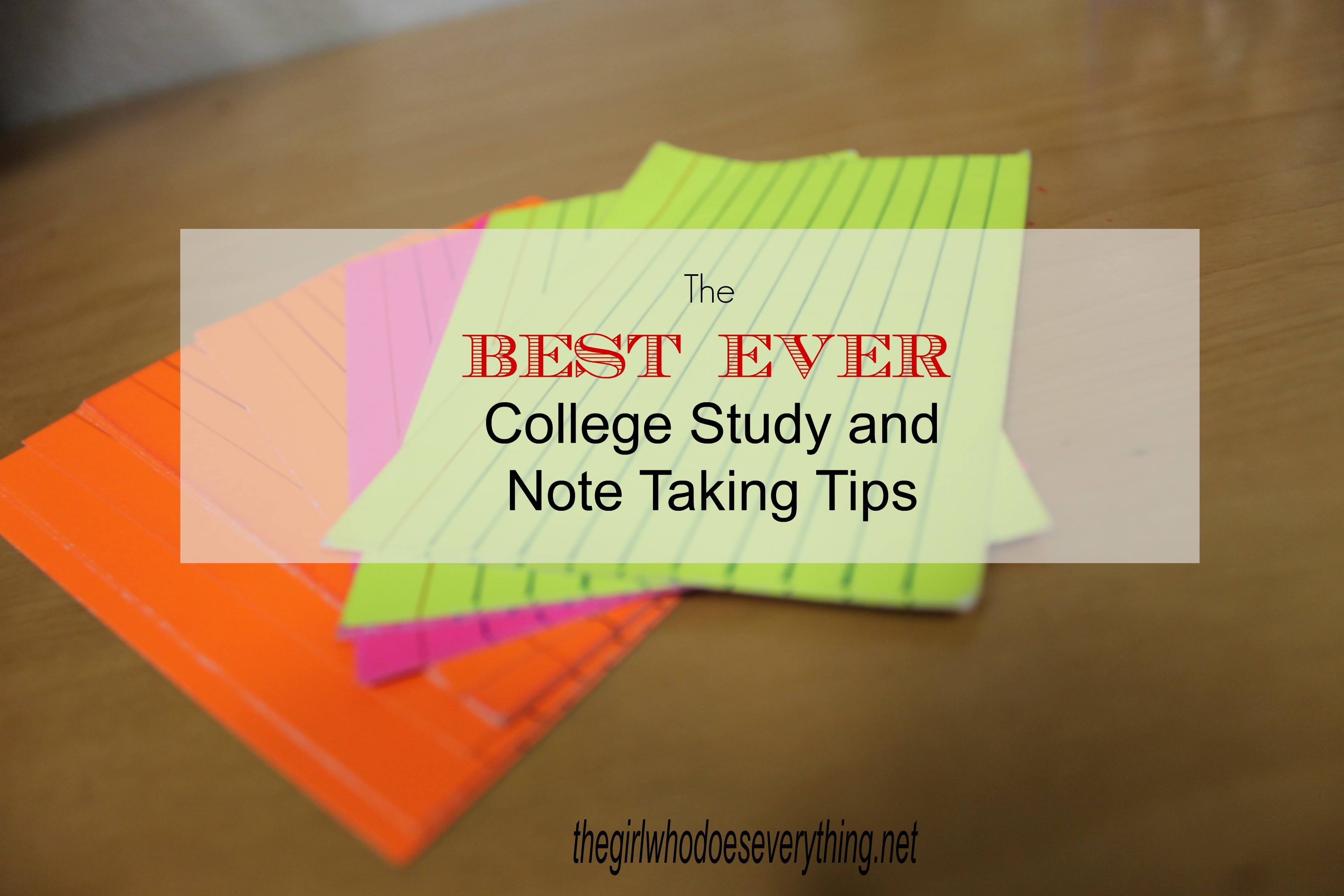 the best ever college study and note taking tips the girl who i haven t even finished my freshman year of college and i have already learned so much about studying and taking notes and getting good grades