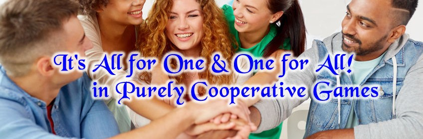 It's All for One and One for All! in Purely Cooperative Games