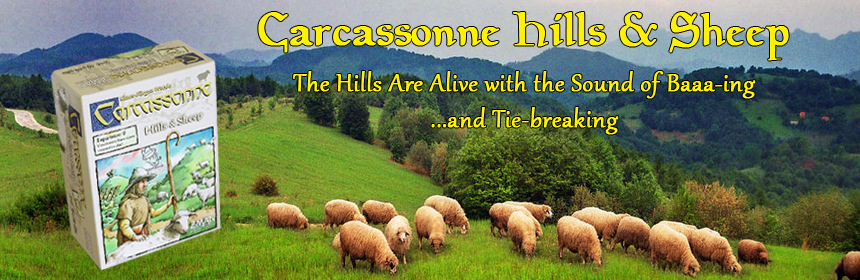 Carcassonne Hills & Sheep - The Hills Are Alive with the Sound of Baaa-ing and Tie-breaking
