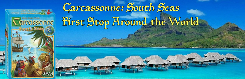 Carcassonne: South Seas - First Stop Around the World