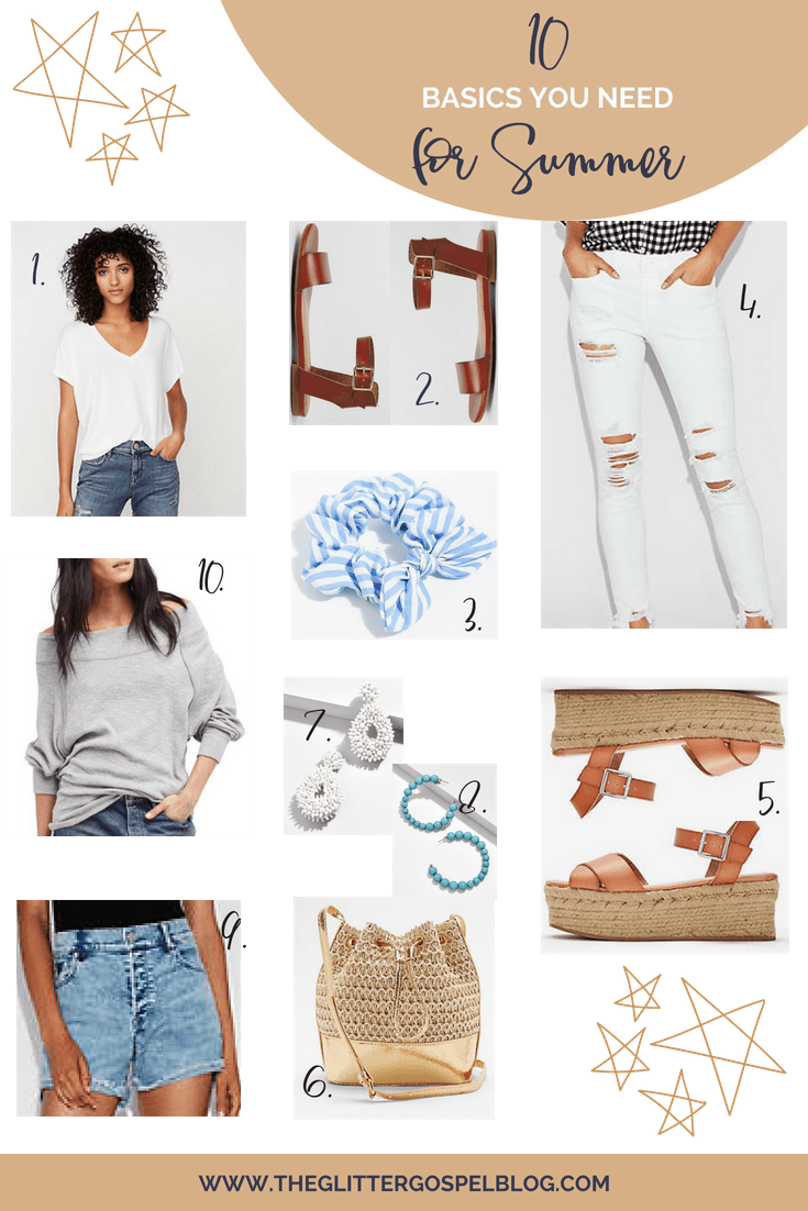 10 Summer Basics you need in your closet. Easy Summer Outfits, The Glitter Gospel, Tennessee Blogger, White Jeans, Denim Shorts, Summer Basics.