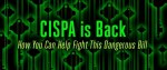 CISPA is Back – How You Can Help Fight This Dangerous Bill