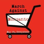 """March Against Monsanto"" Planned for Over 30 Countries"