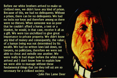 John Fire Lame Deer Quote