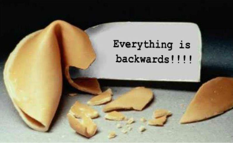 Everything is Backwards