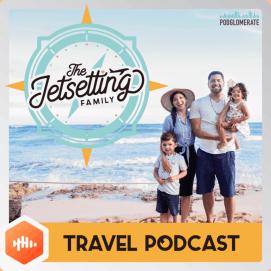 The Jetsetting Family Travel Podcast