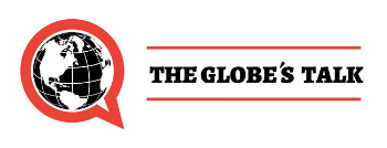 The Globe's Talk