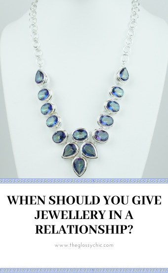 when should you give jewellery in a relationship?