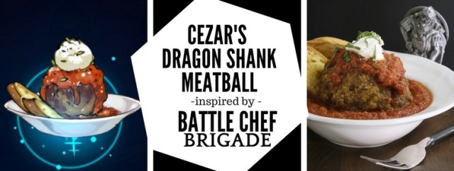 This recipe for Cezar's Dragon Shank Meatball from Battle Chef Brigade features Italian pork sausage, smoked sun-dried tomatoes, and garlic breadcrumbs. Vive le Brigade! Recipe by The Gluttonous Geek.