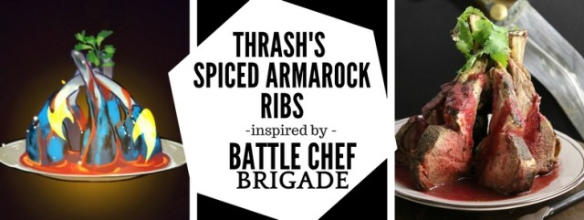 This recipe for Thrash's Spiced Armarock Ribs from Battle Chef Brigade features roasted lamb ribs with a spicy, strawberry-chipotle mole. Vive le Brigade! Recipe by The Gluttonous Geek.