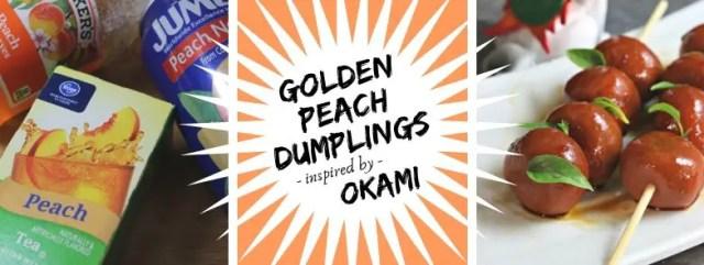 Golden Peach Dumplings inspired by Okami. Recipe by The Gluttonous Geek.