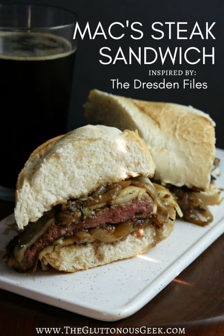McAnally's Steak Sandwich inspired by The Dresden Files. Recipe by The Gluttonous Geek.