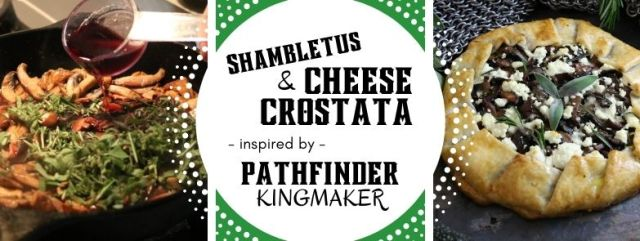Shambletus & Cheese Crostata inspired by Pathfinder: Kingmaker. Recipe by The Gluttonous Geek.