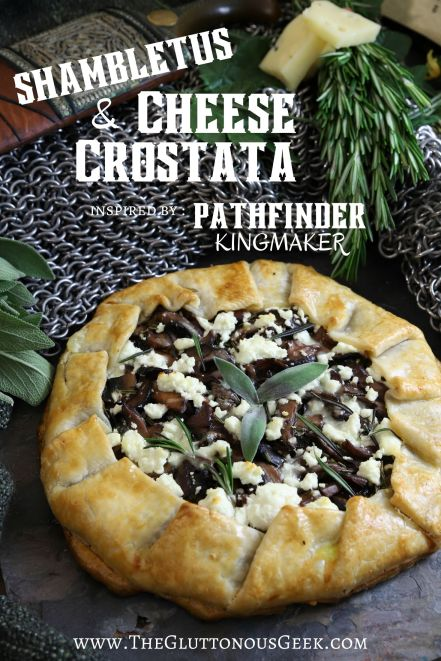 Shambletus & Cheese Crostata from Pathfinder: Kingmaker. Recipe by The Gluttonous Geek.