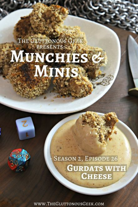 Gurdats & Cheese inspired by Dungeons & Dragons. Recipe by The Gluttonous Geek.