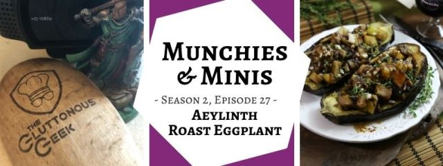Aeylinth Roast Eggplant inspired by Pathfinder RPG's Inner Sea Taverns supplement. Recipe by The Gluttonous Geek.