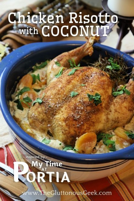 Chicken Risotto with Coconut inspired by My Time at Portia. Recipe by The Gluttonous Geek.