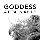 THE GODDESS ATTAINABLE PODCAST