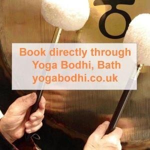 Gong Bath in Bath - Book directly through Yoga Bodhi website
