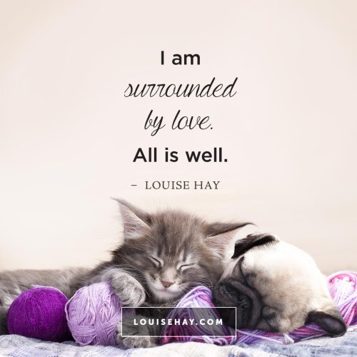 louise-hay-quotes-relationships-surrounded-love