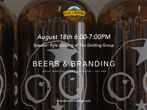 Beers And Branding OKC Forum – August 18th