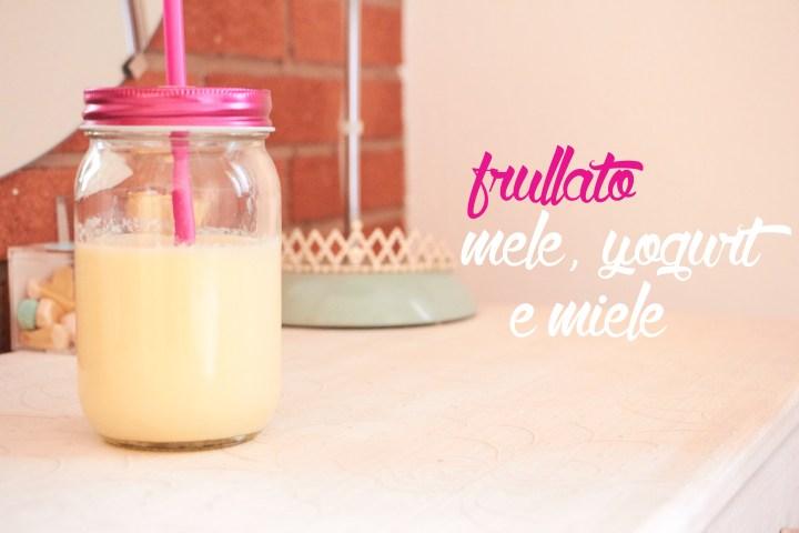 Frullato mela, yogurt e miele