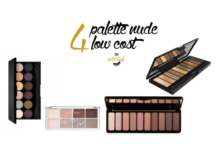 MAKE UP | 4 PALETTE DI OMBRETTI NUDE LOW COST