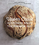 Book jacket ofUpper Crust - Homemade bread the French Way featuring a round loaf