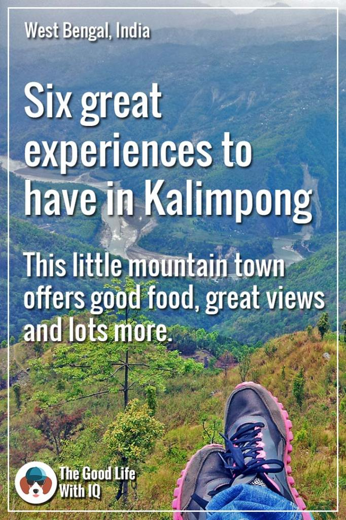Six great experiences in Kalimpong - pinterest thumbnail