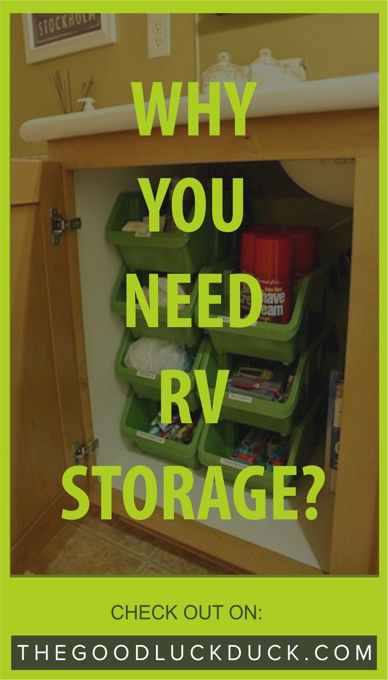 WHY YOU NEED RV STORAGE