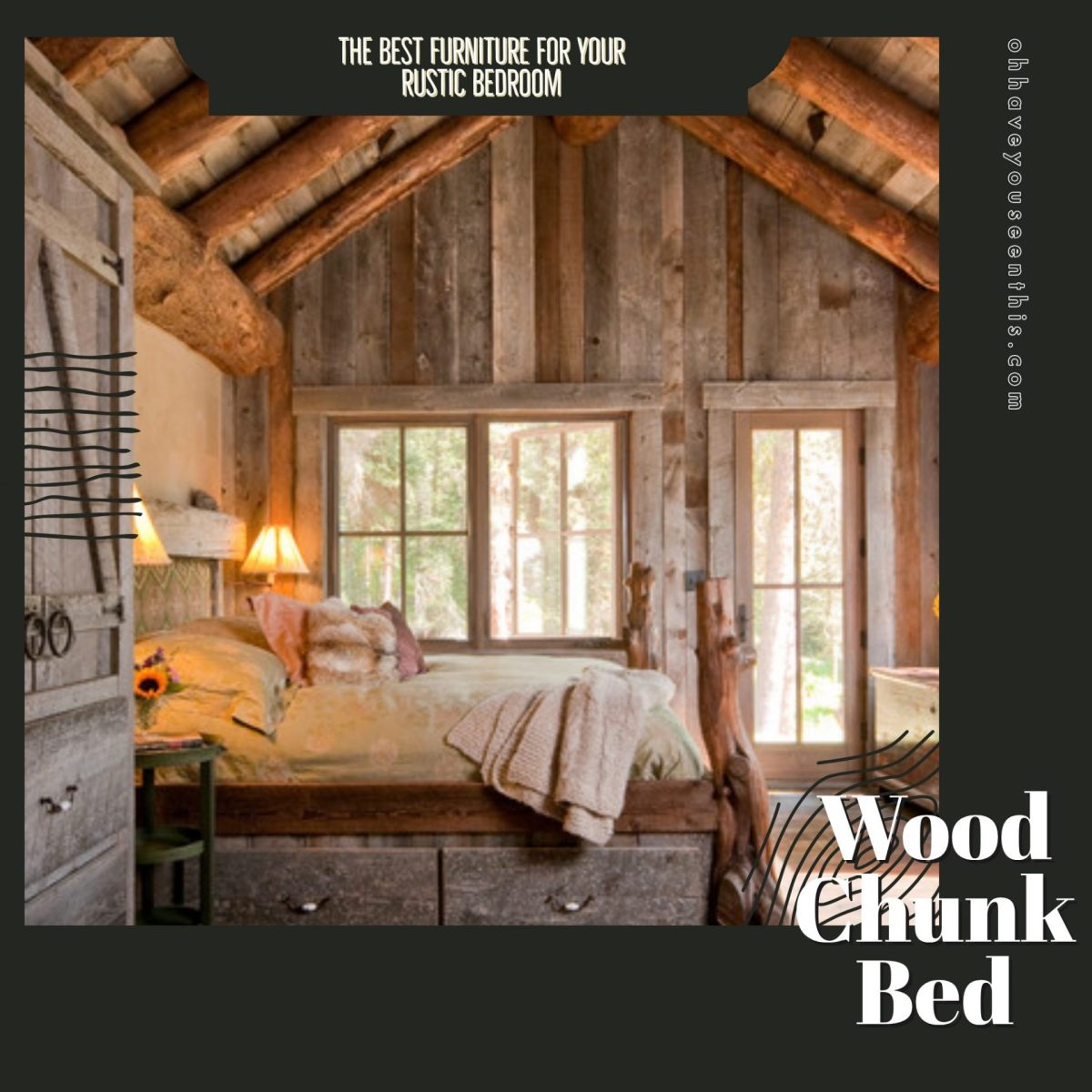 The Best Furniture for Your Rustic Bedroom