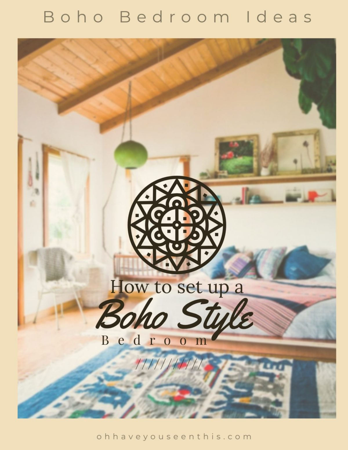 How to set up a boho style bedroom