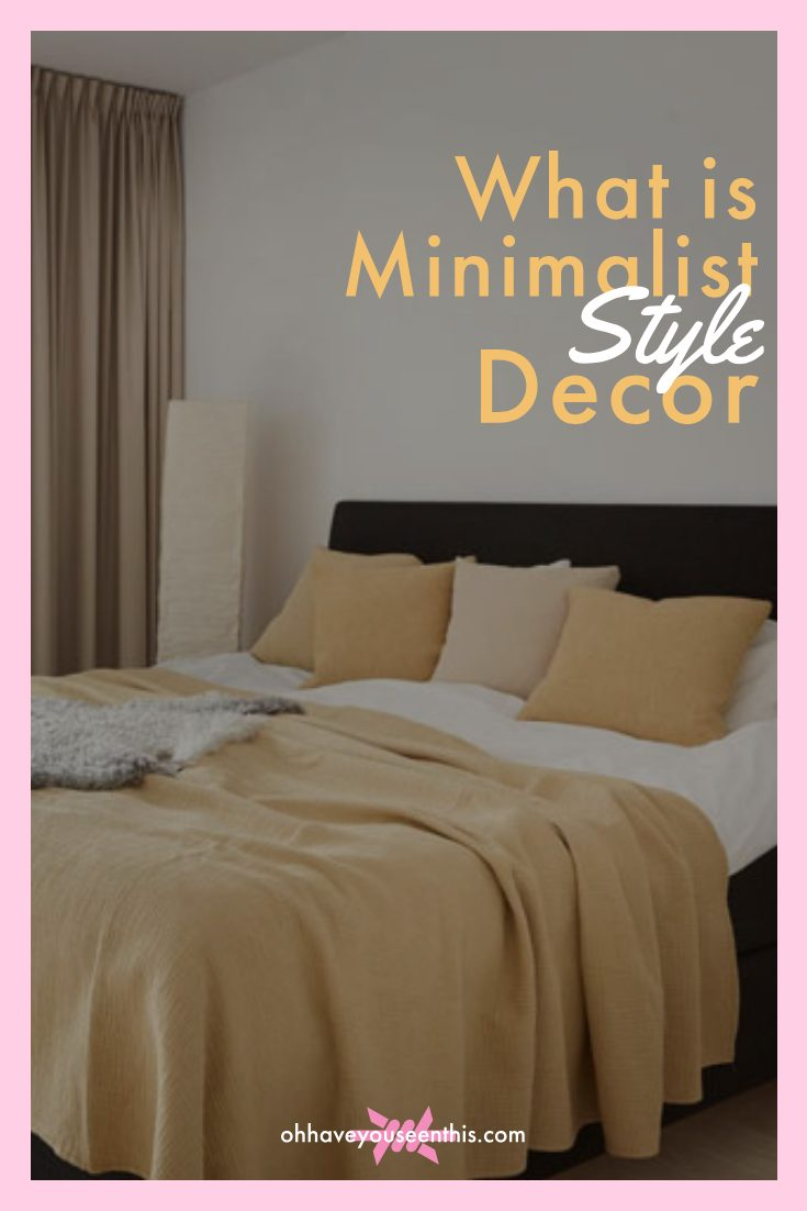 What is minimalist style decor