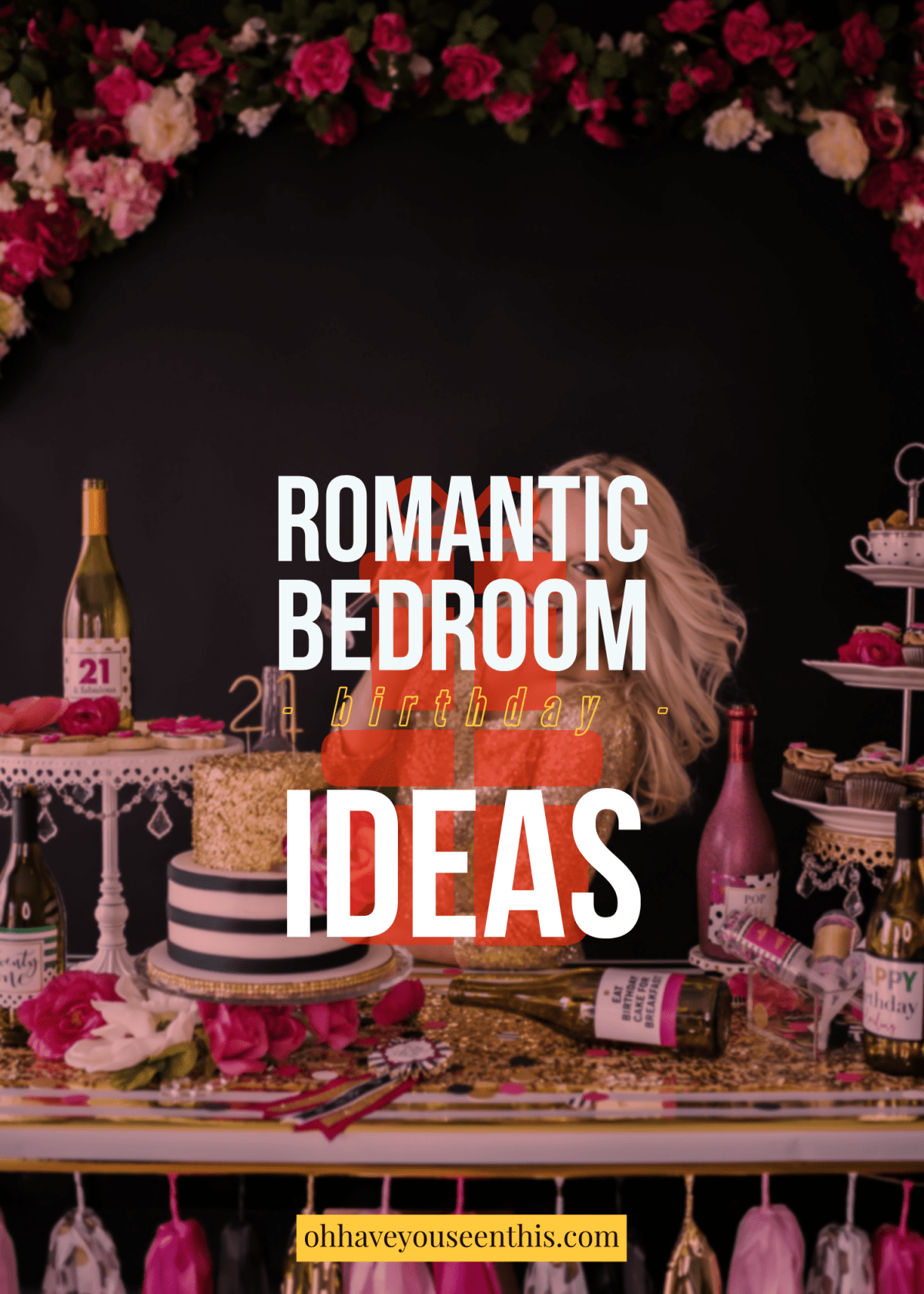 Romantic bedroom birthday ideas