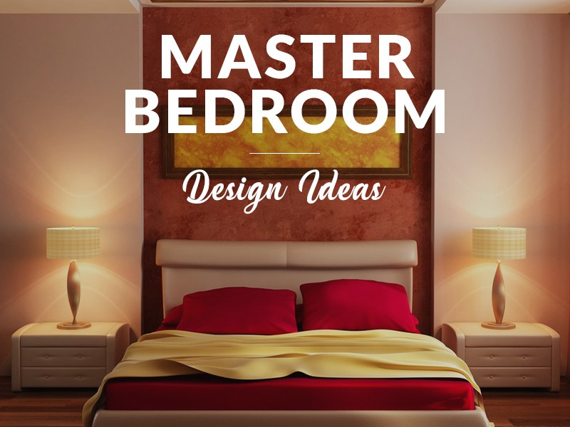 30 Master Bedroom Ideas How To Decorate Best Color