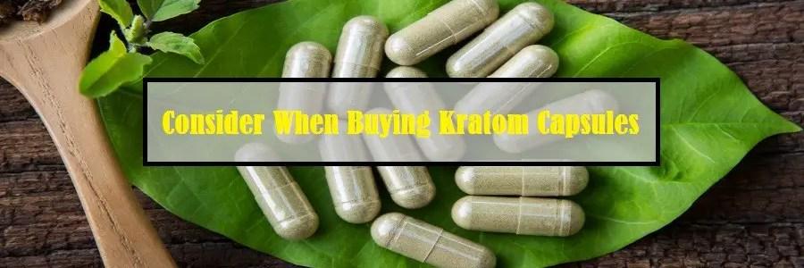 Buying Kratom Capsules