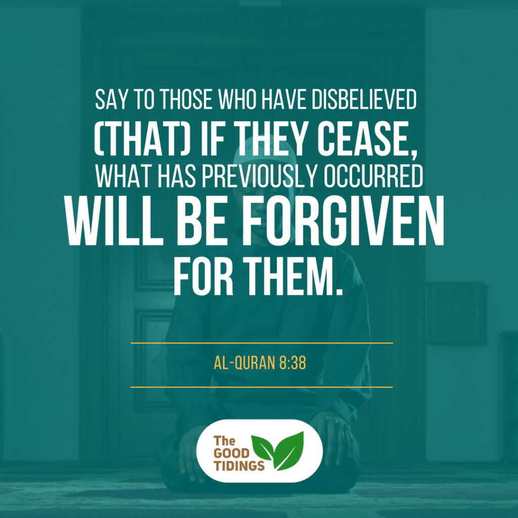 Rest assured, Allah indeed forgives the previous sins of new Muslims.